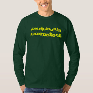 Conscious Competence T-Shirt