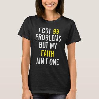 Conseguí 99 problemas pero mi fe no es una playera