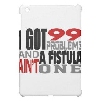 Conseguí 99 problemas y una fístula no es una