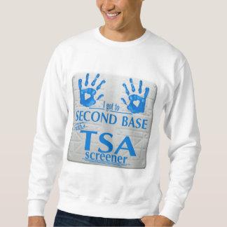 Conseguí a la segunda base con un cribador de TSA Sudadera Con Capucha