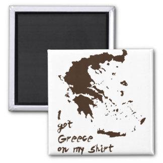 Conseguí la grasa de Grecia en mi camisa Imán Cuadrado