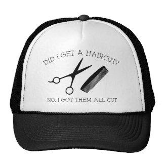¿Conseguí un corte de pelo? No, los conseguí todos Gorro De Camionero