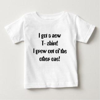¡Conseguí una nueva camiseta! ¡Crecí fuera el Playera De Bebé