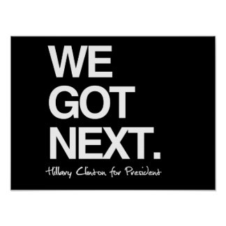Conseguimos después - Hillary para el presidente - Póster