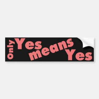 Consent Bumper Sticker