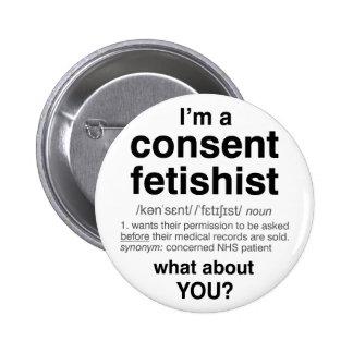 Consent Fetishist badge (standard) 2 Inch Round Button