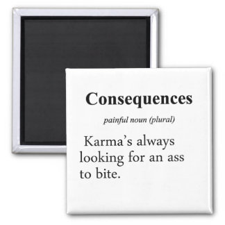 Consequences Definition 2 Inch Square Magnet