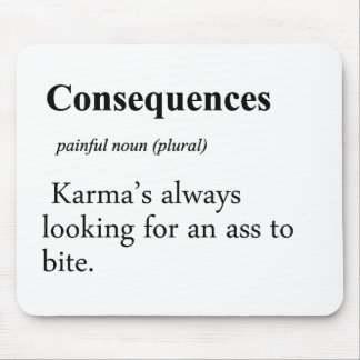 Consequences Definition Mouse Pad