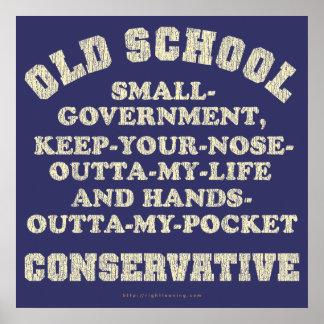 Conservador de la escuela vieja póster