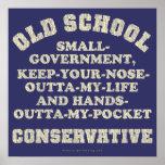 Conservador de la escuela vieja posters