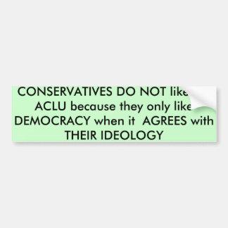 Conservadores y democracia pegatina para auto