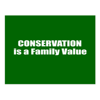 Conservation is a Family Value Postcard