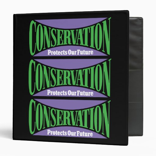 Conservation Preserves Us All Binders Binders