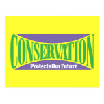 Conservation Preserves Us All Post Cards