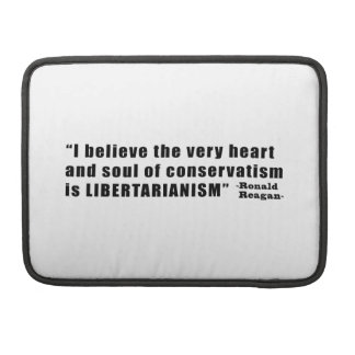 Conservatism Libertarianism Quote by Ronald Reagan Sleeves For MacBook Pro