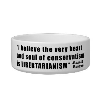 Conservatism Libertarianism Quote by Ronald Reagan Cat Food Bowl