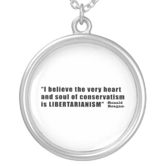 Conservatism Libertarianism Quote by Ronald Reagan Round Pendant Necklace