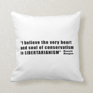 Conservatism Libertarianism Quote by Ronald Reagan Throw Pillow