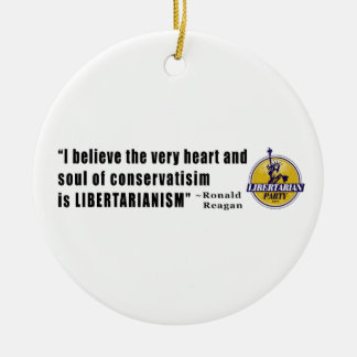 Conservatism Quote by President Ronald Reagan Ceramic Ornament