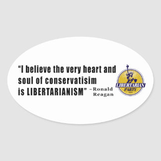 Conservatism Quote by President Ronald Reagan Oval Sticker