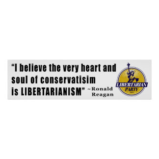 Conservatism Quote by President Ronald Reagan Posters