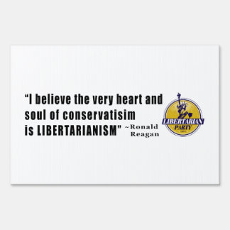 Conservatism Quote by President Ronald Reagan Signs