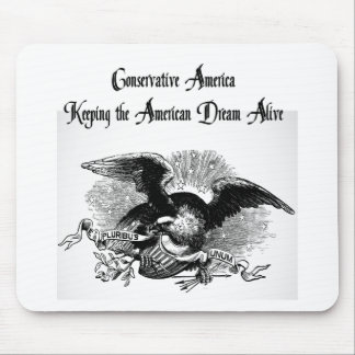 Conservative America, Keeping the American Dream Mouse Pad