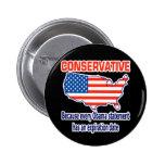 Conservative - Anti Obama Pin