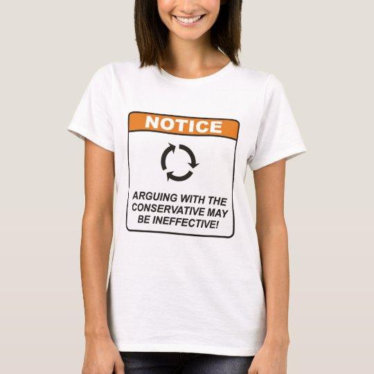 Conservative / Argue T-Shirt