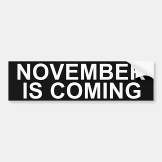 "Conservative Bumper Sticker. ""NOVEMBER IS COMING"" Bumper Sticker"