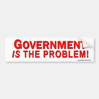 "Conservative ""Government Is The Problem"" Sticker"