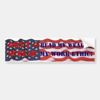 Conservative ideas, spread the wealth. bumper sticker