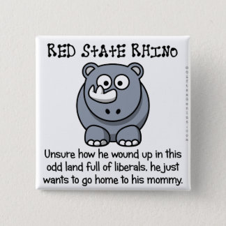 Conservative in a liberal world pinback button