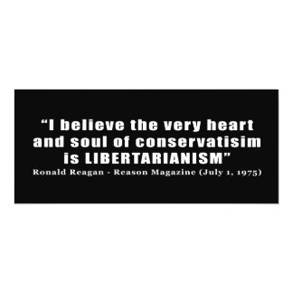 Conservative Libertarian Quote by President Reagan Card