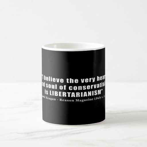 Conservative Libertarian Quote by President Reagan Classic White Coffee Mug