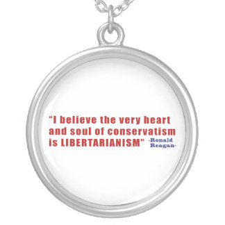 Conservative Libertarian Quote by President Reagan Round Pendant Necklace