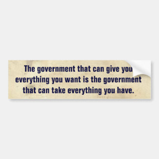 Conservative Quote Political Reminder Bumper Sticker