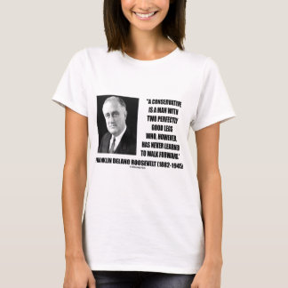 Conservative Two Good Legs Never Learned Walk T-Shirt