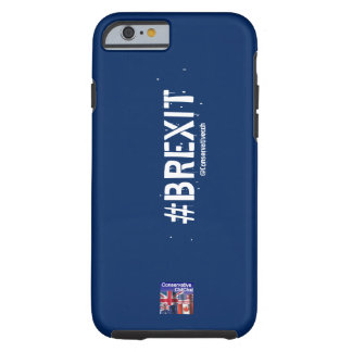 ConservativeChitChat #Brexit Phone Case: Tough iPhone 6 Case