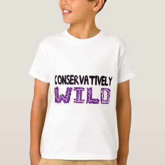 Conservatively Wild T-Shirt