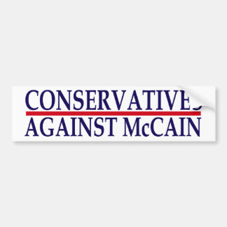 Conservatives Against McCain Bumper Sticker