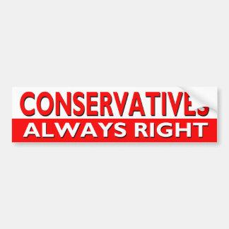 CONSERVATIVES - Always Right Bumper Sticker