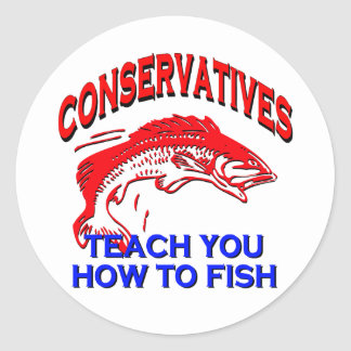 Conservatives Teach You To Fish Classic Round Sticker