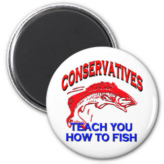 Conservatives Teach You To Fish Magnet
