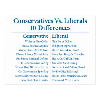 Conservatives Vs. Liberals 10 Differences Postcards