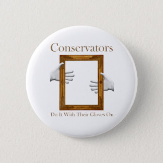 Conservators Do It With Their Gloves On button