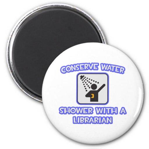 Conserve el agua. Ducha con un bibliotecario Imán Redondo 5 Cm
