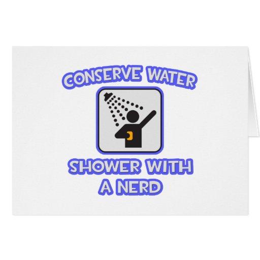 Conserve el agua. Ducha con un empollón Tarjeta De Felicitación