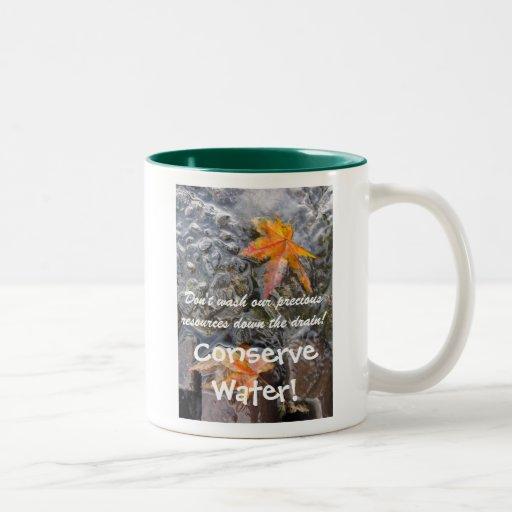¡Conserve el agua! Taza