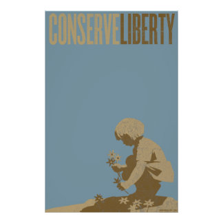 Conserve la impresión de la libertad posters